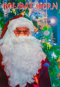 "Santa ""MORN""  Postcard (message: ""Holiday Morn"")"